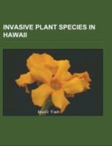 Invasive plant species in Hawaii
