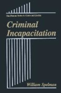 Criminal Incapacitation