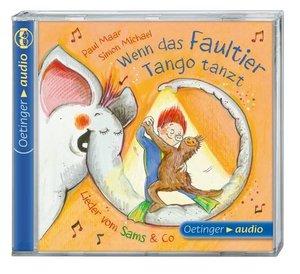 Wenn das Faultier Tango tanzt. Lieder vom Sams & Co. (CD)