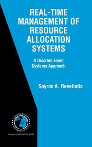 Real-Time Management of Resource Allocation Systems