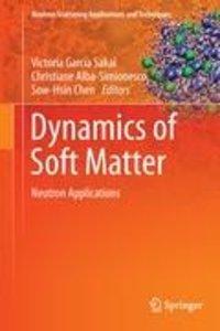 Dynamics of Soft Matter