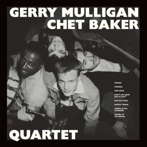 Gerry Mulligan & Chet Baker Quartet+9 Bonus Tracks