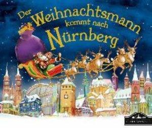 Der Weihnachtsmann kommt nach Nürnberg