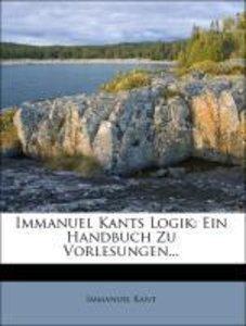 Immanuel Kants Logik.