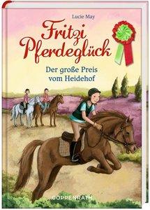 Fritzi Pferdeglück 03. Der große Preis vom Heidehof