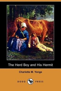 The Herd Boy and His Hermit (Dodo Press)