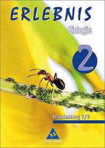 Erlebnis Biologie 2. Schülerband. Brandenburg