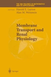 Membrane Transport and Renal Physiology