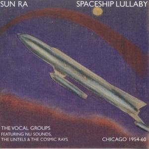 Spaceship Lullaby (1954-60)
