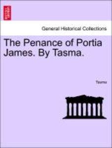 The Penance of Portia James. By Tasma.
