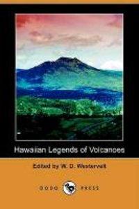 Hawaiian Legends of Volcanoes (Dodo Press)