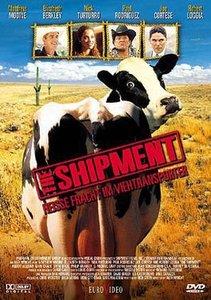 The Shipment - Heisse Fracht im Viehtransporter