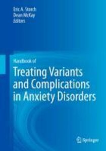 Handbook of Treating Variants and Complications in Anxiety Disor