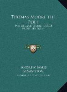 Thomas Moore the Poet
