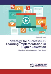 Strategy for Successful E-Learning Implementation in Higher Educ