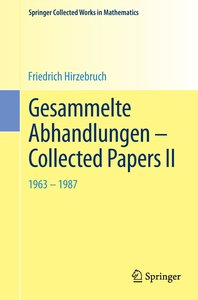 Gesammelte Abhandlungen - Collected Papers II