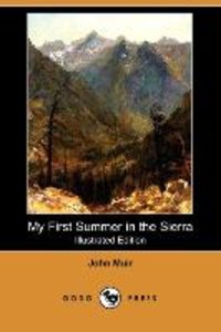 My First Summer in the Sierra (Illustrated Edition) (Dodo Press)