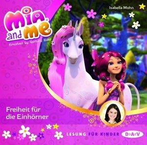 Mia and me 13: Freiheit für die Einhörner