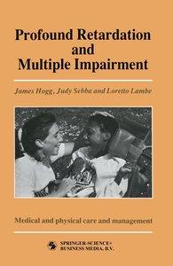Profound Retardation and Multiple Impairment