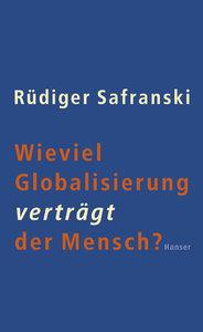 Wieviel Globalisierung verträgt der Mensch?