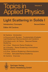 Light Scattering in Solids I