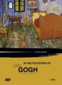 In The Footsteps Of Van Gogh