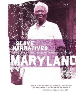 Maryland Slave Narratives