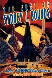 The Best of Sydney J. Bounds, Volume 2