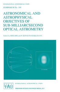 Astronomical and Astrophysical Objectives of Sub-Milliarcsecond