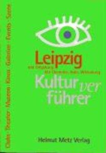 Kulturverführer Leipzig und Umgebung