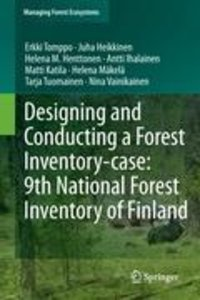 Designing and Conducting a Forest Inventory - case: 9th National