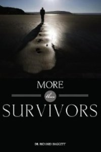 More Than Survivors