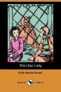 The Lilac Lady (Dodo Press)