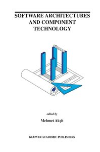 Software Architectures and Component Technology
