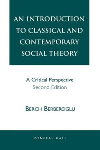 Introduction to Classical and Contemporary Social Theory