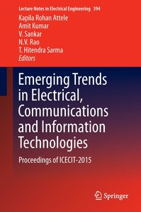 Emerging Trends in Electrical, Communications and Information Te