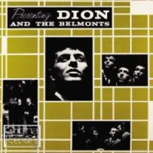 Dion & The Belmonts: Presenting Dion & The Belmonts