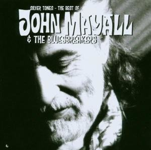 Silver Tones-The Best Of John Mayall & The Bluesbr