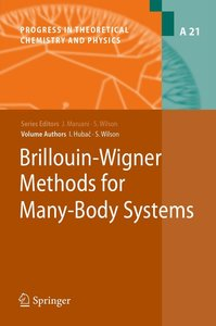 Brillouin-Wigner Methods for Many-Body Systems