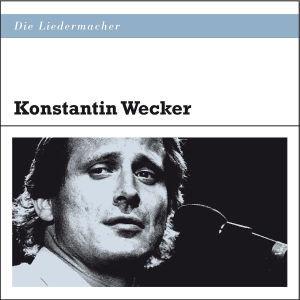 Die Liedermacher: Konstantin Wecker