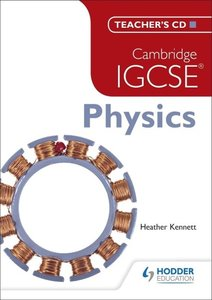 Cambridge IGCSE Physics: Teacher's CD-ROM