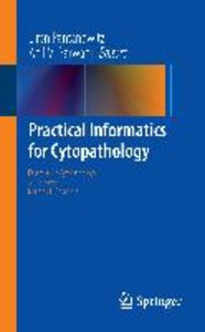 Practical Informatics for Cytopathology