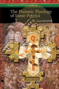 The Platonic Theology of Ioane Petritsi