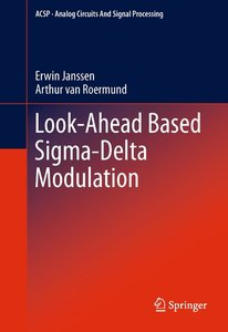 Look-Ahead Based Sigma-Delta Modulation