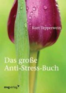 Das große Anti-Stress-Buch