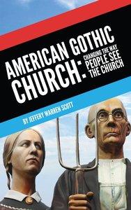 American Gothic Church
