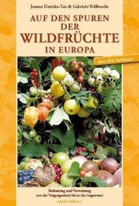 Auf den Spuren der Wildfrüchte in Europa
