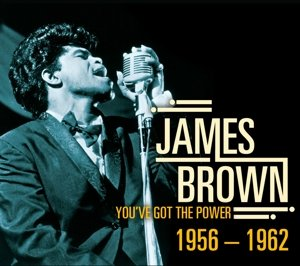 You've Got the Power 1956-1962