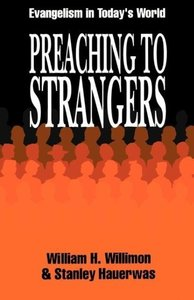Preaching to Strangers