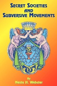 Secret Societies and Subversive Movements